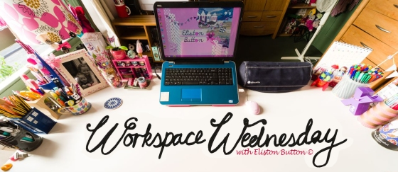 Workspace Wednesday at www.elistonbutton.com - Eliston Button - That Crafty Kid