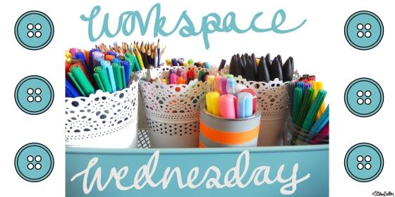 Workspace Wednesday at www.elistonbutton.com - Eliston Button - That Crafty Kid