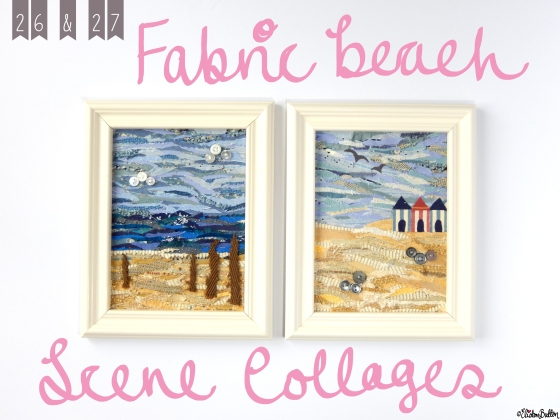 Create 28 – No 26 & 27 – Fabric Beach Scene Collages at www.elistonbutton.com - Eliston Button - That Crafty Kid