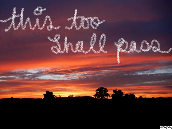 This Too Shall Pass Quote Sunset Photograph - It's not you...It's me (and why this isn't a break-up) at www.elistonbutton.com - Eliston Button - That Crafty Kid