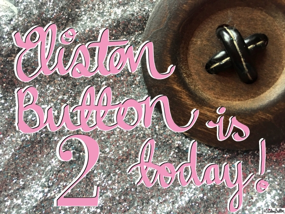 Eliston Button is 2 Today Glitter and Button - Eliston Button is 2 Years Old Today! at www.elistonbutton.com - Eliston Button - That Crafty Kid