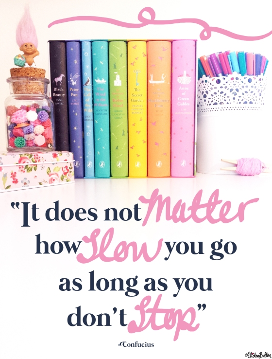 It Does Not Matter How Slow You Go - Confucius Quote - Eliston Button is 2 Years Old Today! at www.elistonbutton.com - Eliston Button - That Crafty Kid